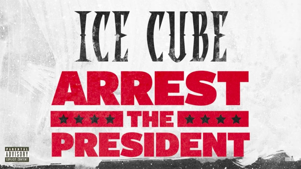 Ice cube arrest the president